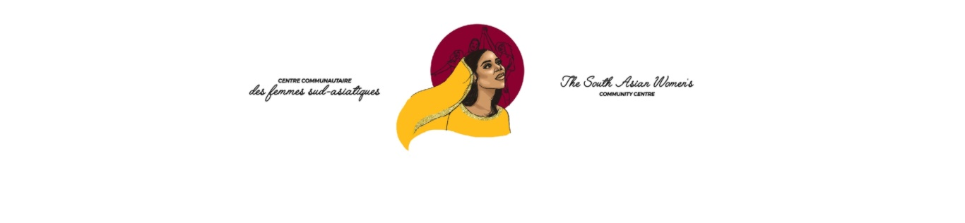 Centre communautaire des femmes Sud-Asiatiques – The South Asian Women's Community Centre